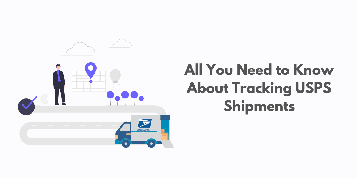 All You Need to Know About Tracking USPS Shipments | Blog Banner