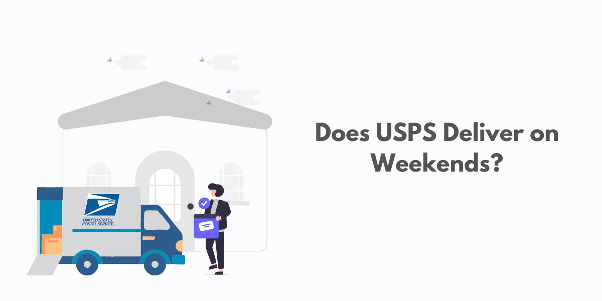 Does USPS Deliver on Weekends | Blog Banner